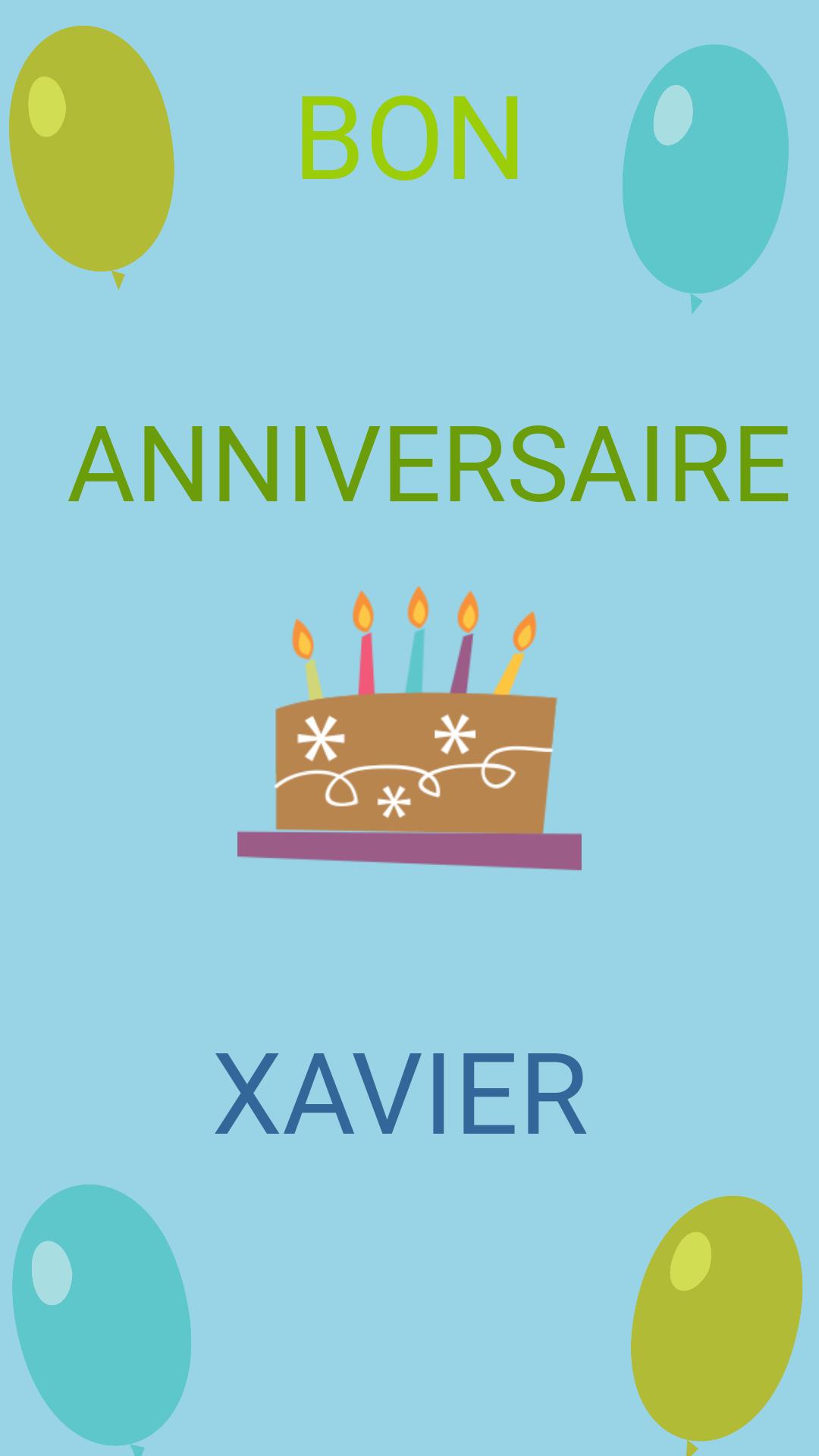 Bon Anniversaire Xavier